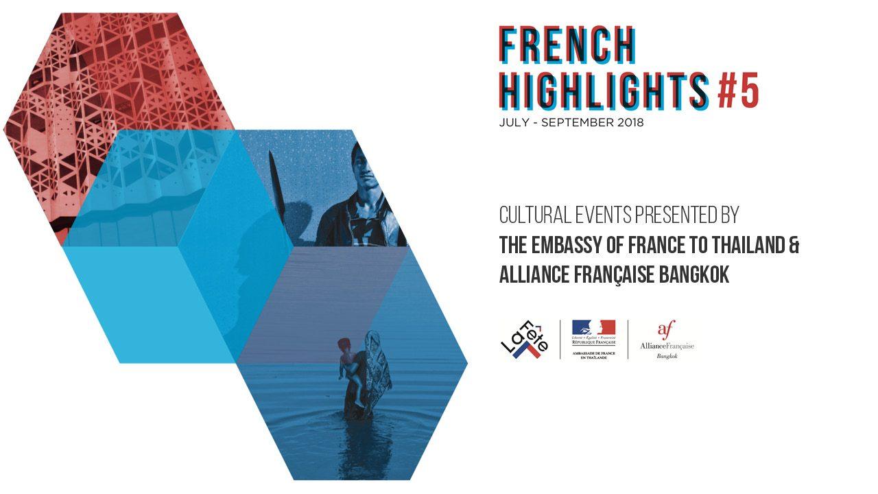 French Highlights #5 cultural program Bangkok